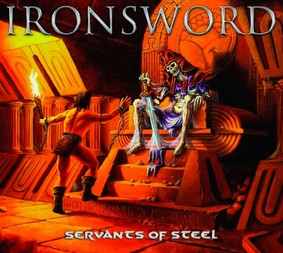 Ironsword - Servants Of Steel