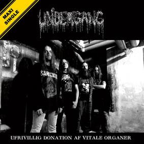 Undergang - Ufrivillig Donation Af Vitale Organer [EP]