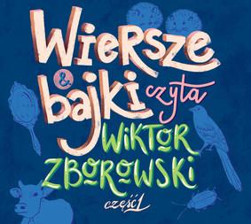 Wiktor Zborowski - Wiersze i bajki czyta Wiktor Zborowski. Część 1