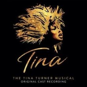 Various Artists - Tina: The Tina Turner Musical