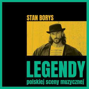 Stan Borys - Legendy polskiej sceny muzycznej: Stan Borys