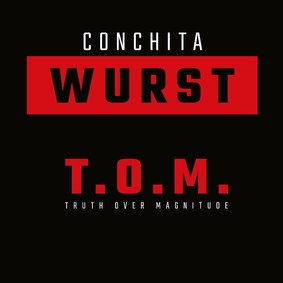 Conchita Wurst - Truth Over Magnitude
