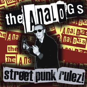 The Analogs - Street Punk Rulez