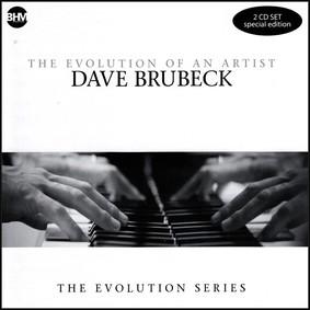 Dave Brubeck - The Evolution Of Artist Dave Brubeck