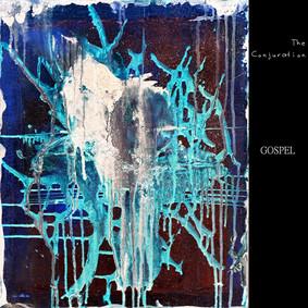 The Conjuration - Gospel
