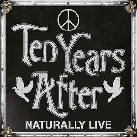 Ten Years After - Naturally Live