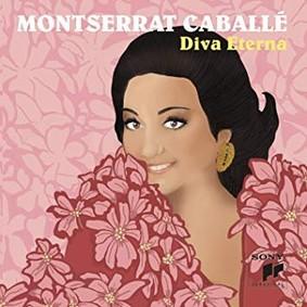 Montserrat Caballé - Diva Eterna