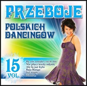 Various Artists - Przeboje Polskich Dancingów. Volume 15
