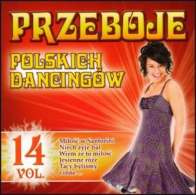 Various Artists - Przeboje Polskich Dancingów. Volume 14