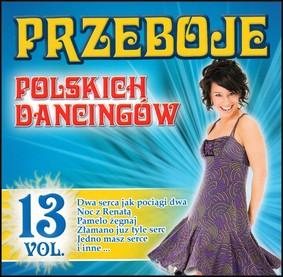 Various Artists - Przeboje Polskich Dancingów. Volume 13