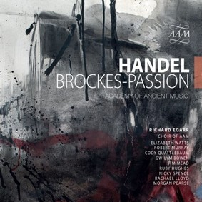 Academy of Ancient Music - Handel: Brockes-Passion