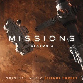 Etienne Forget - Missions. Season 2 (Original Series Soundtrack)