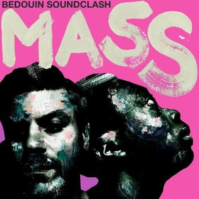 Bedouin Soundclash - mass
