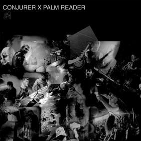 Conjurer - Conjurer x Palm Reader [EP]