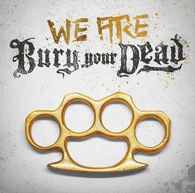 Bury Your Dead - We Are Bury Your Dead [EP]