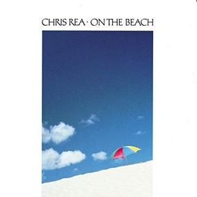 Chris Rea - On The Beach [Reedycja]