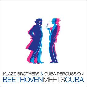 Klazz Brothers, Cuba Percussion - Beethoven meets Cuba