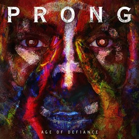 Prong - Age Of Defiance [EP]