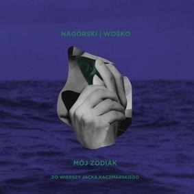 Miłosz Wośko, Mateusz Nagórski - Mój Zodiak