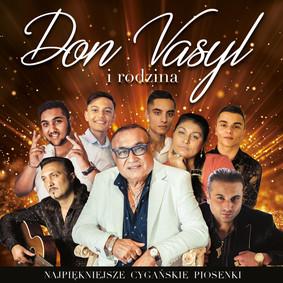Don Vasyl i Rodzina - Najpiękniejsze cygańskie piosenki