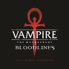 Rik Schaffer - Vampire: The Masquerade - Bloodlines (Original Soundtrack)