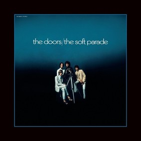The Doors - Soft Parade (50th Anniversary Edition)