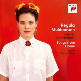 Regula Mühlemann - Lieder Der Heimat / Songs From Home