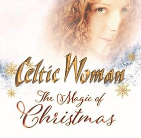 Celtic Woman - The Magic Of Christmas