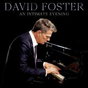 David Foster - An Intimate Evening