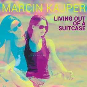 Marcin Kajper - Living Out Of A Suitcase
