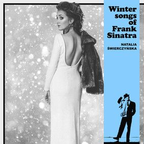 Natalia Świerczyńska - Winter Songs Of Frank Sinatra
