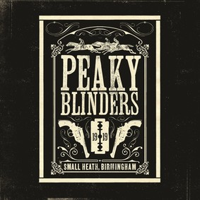 Various Artists - Peaky Blinders (Original Music From The TV Series)