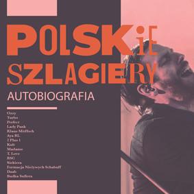 Various Artists - Polskie szlagiery: Autobiografia