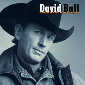 David Ball - Thinkin' Problem (Expanded)