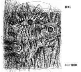 Armia - Der Prozess [Reedycja]