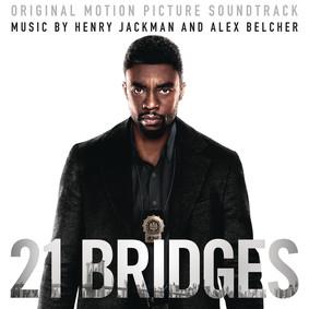 Henry Jackman, Alex Belcher - 21 Bridges (Original Motion Picture Soundtrack)