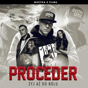 Various Artists, Chada - Proceder: Żyj aż do bólu