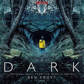 Ben Frost - Dark: Cycle 1 (Original Music From The Netflix Series)