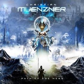 Christian Muenzner - Path Of The Hero
