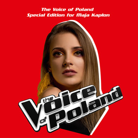 Various Artists - Voice of Poland. Special Edition for Maja Kapłon