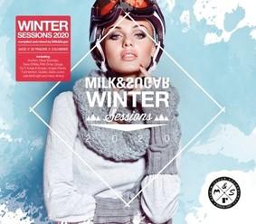 Various Artists - Milk & Sugar Winter Sessions 2020