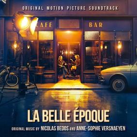 Anne-Sophie Versnaeyen - La Belle Epoque (Original Motion Picture Soundtrack)
