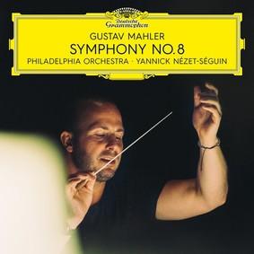 Yannick Nézet-Séguin - Mahler: Symphony No.8
