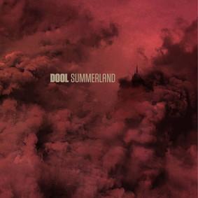 Dool - Summerland