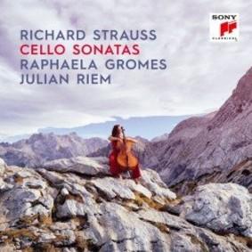 Raphaela Gromes - Strauss: Cello Sonatas