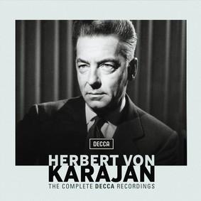 Herbert von Karajan - The Complete Decca Recordings