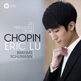 Eric Lu - Chopin: 24 Preludes Op. 28