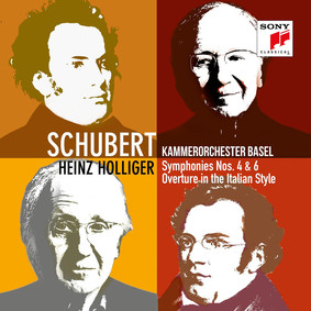 Kammerorchester Basel, Heinz Holliger - Schubert: Symphonies Nos. 4 & 6