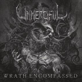 Unmerciful - Wrath Encompassed