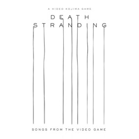 Various Artists - Death Stranding (Songs From The Video Game)